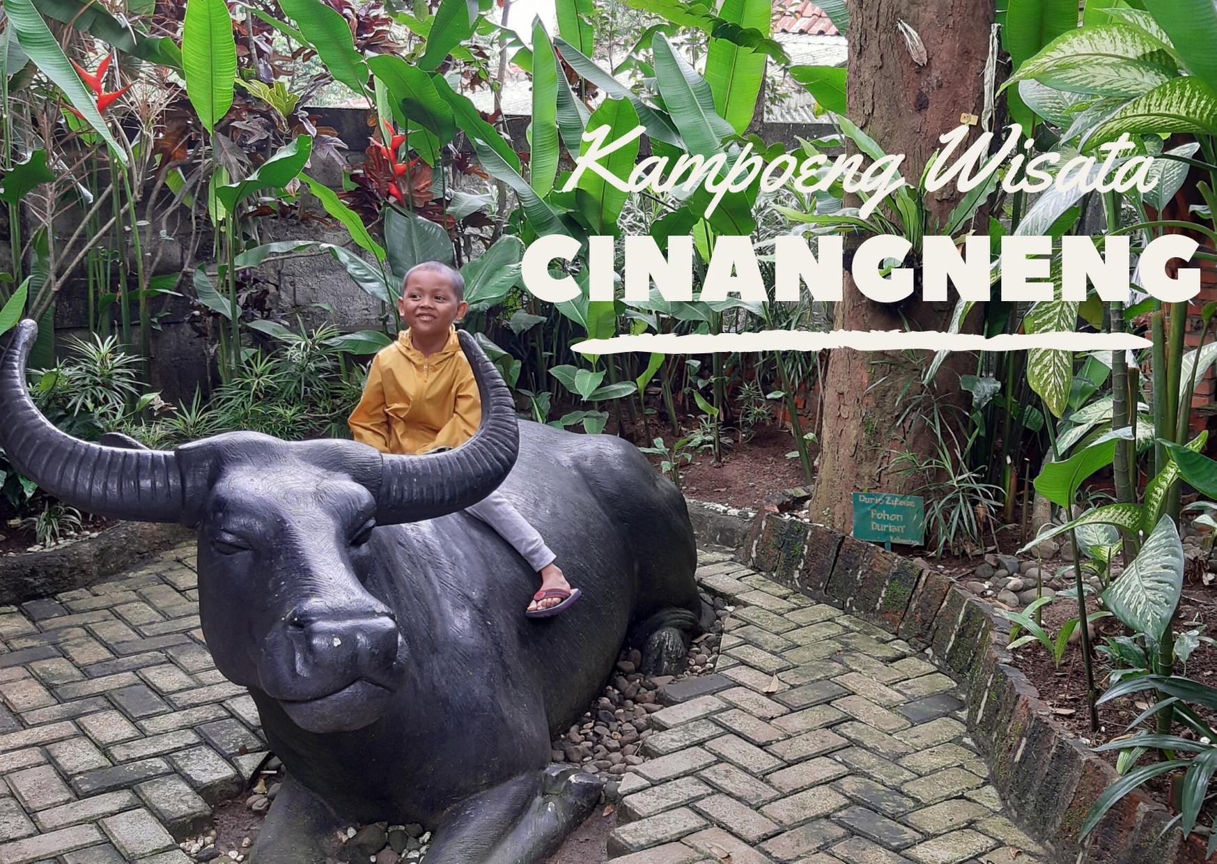 Road Trip Akhir Tahun: Kampoeng Wisata Cinangneng  The Science of